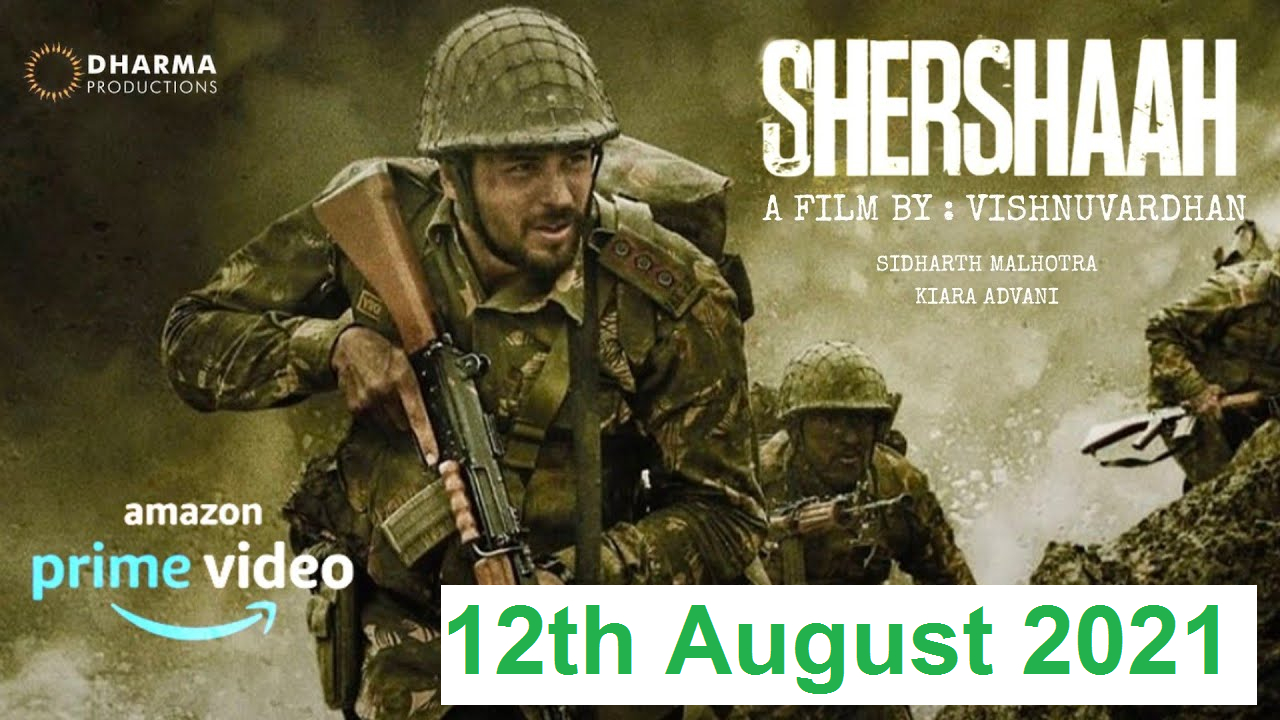 Shershaah Movie Review, Rating, Cast, Release date, songs & More
